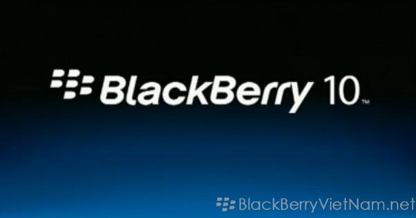 Rò rỉ điện thoại BlackBerry® 10 sẽ ra mắt vào ngày 02/01/2013